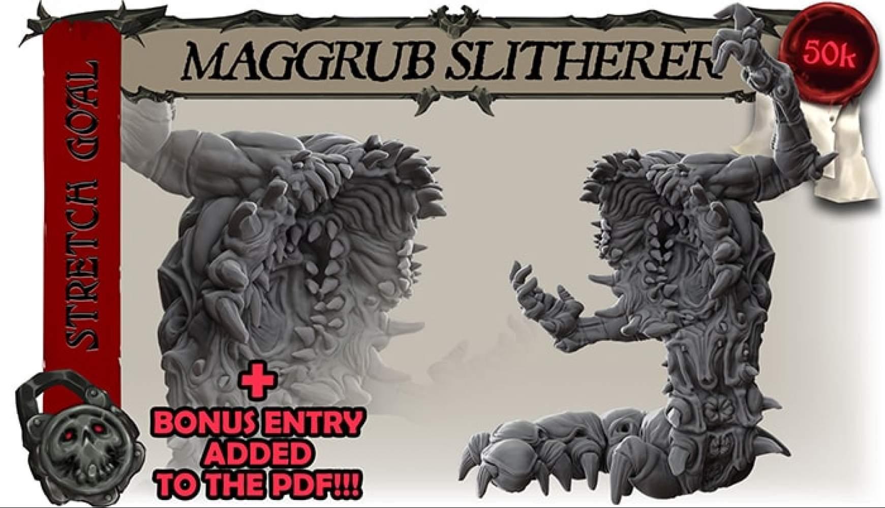MAGGRUB SLITHERER