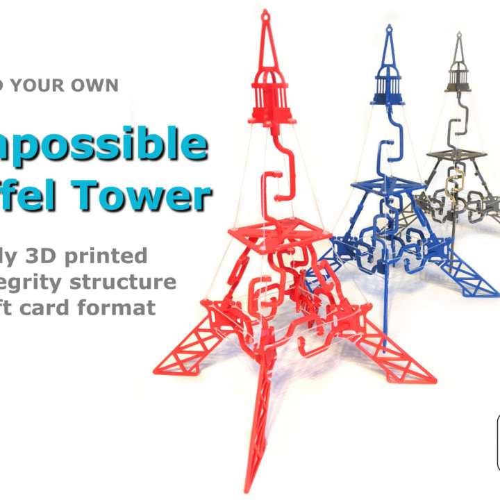 The Impossible Eiffel Tower - fully 3D printed tensegrity structure in a gift card format