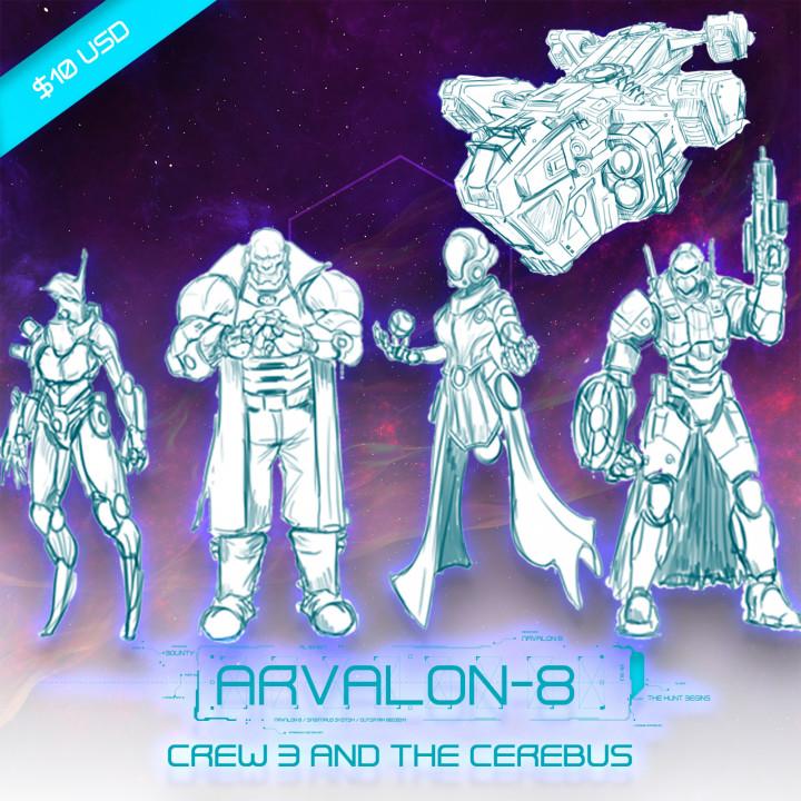 Arvalon-8 Crew 3 and the Cerebus (Under Development)'s Cover