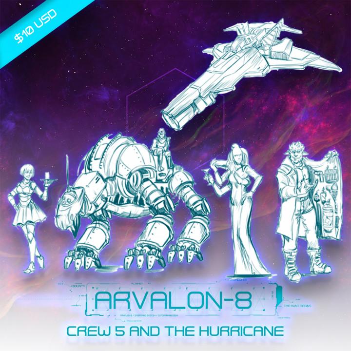 Arvalon-8 Crew 5 and The Hurricane (Under Development)'s Cover