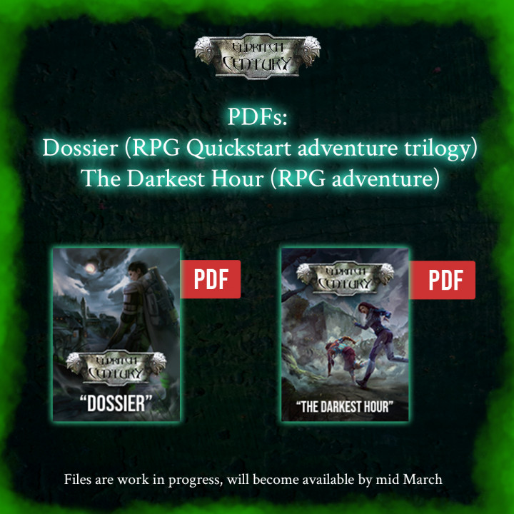 Eldritch Century - Dossiers (Available now!) and Darkest Hour Adventure (Available on March)'s Cover